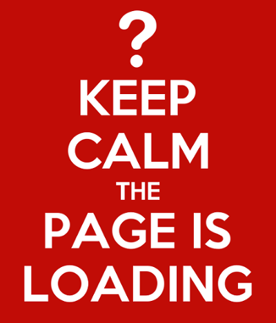 Keep Calm the Page is Loading